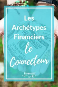 Archétypes Financiers Connecteur